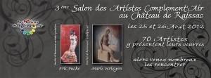 3eme Salon d'art au Chateau de Raissac 25 et 26 aout 2012
